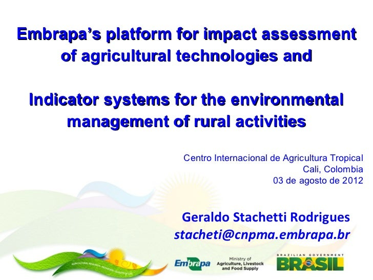 Embrapa's platform for impact assessment    of agricultural technologies and Indicator systems for the environmental      ...