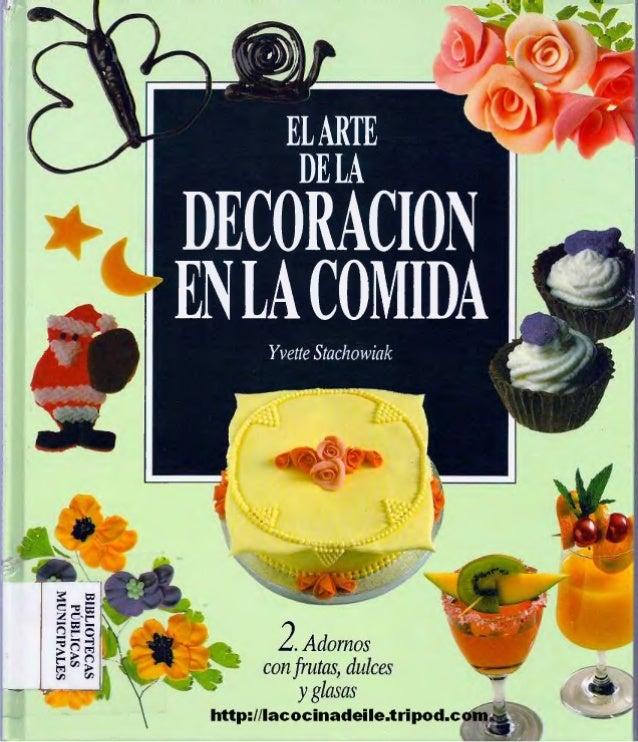 Stachowiak yvette   el arte de la decoracion de la comida