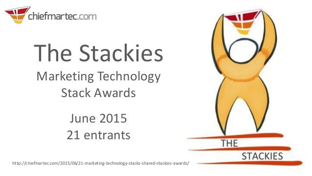 The Stackies Marketing Technology Stack Awards June 2015 21 entrants http://chiefmartec.com/2015/06/21-marketing-technolog...