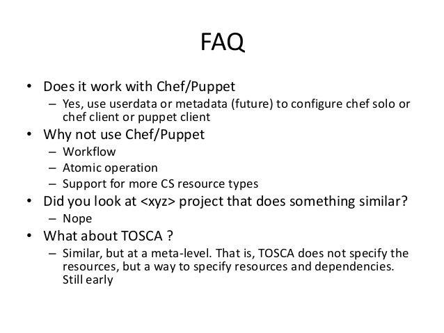 FAQ• License– MIT• Where– https://github.com/chiradeep/stackmate– https://github.com/chiradeep/stacktician• Contribution– ...