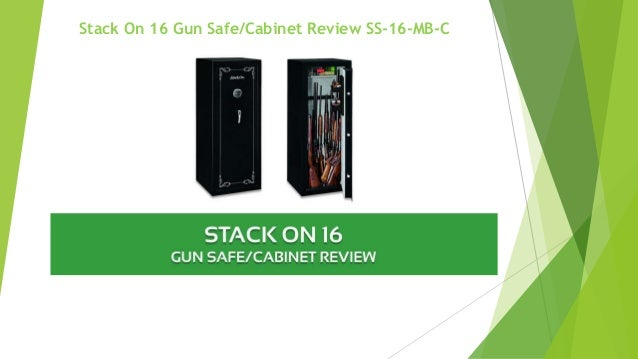 Stack On 16 Gun Safe/Cabinet Review SS 16 MB C ...
