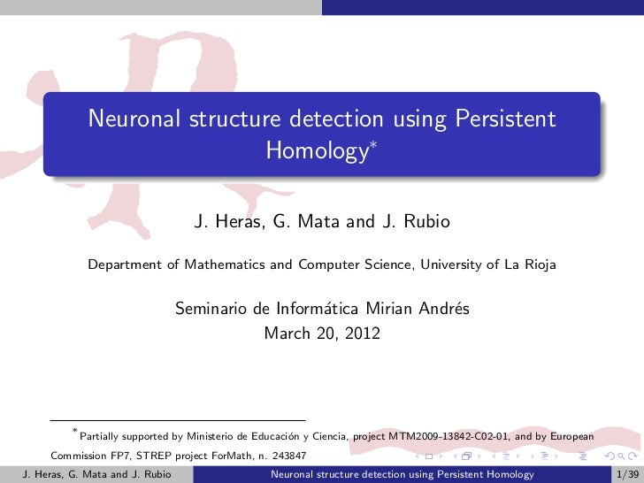 Neuronal structure detection using Persistent                               Homology∗                                    J...