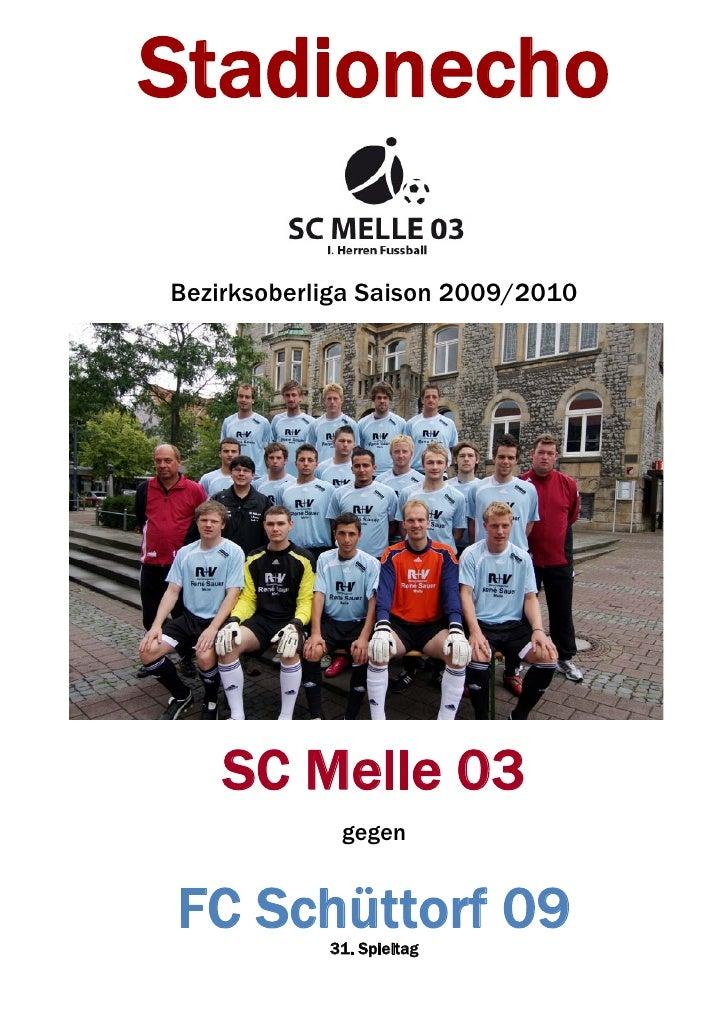 Stadionecho  Bezirksoberliga Saison 2009/2010         SC Melle 03              gegen   FC Schüttorf 09             31. Spi...
