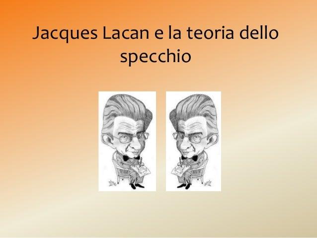 Jacques Lacan e la teoria dello  specchio