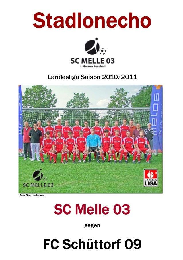 Stadionecho Landesliga Saison 2010/2011 Foto: Sven Hollmann SC Melle 03 gegen FC Schüttorf 09