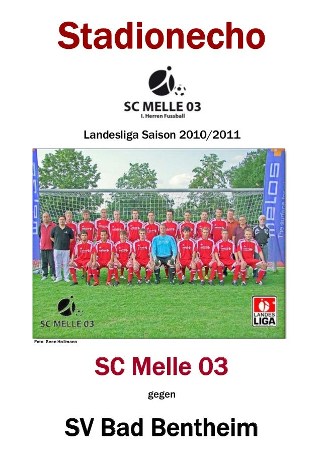 Stadionecho                        Landesliga Saison 2010/2011     Foto: Sven Hollmann                            SC Melle...