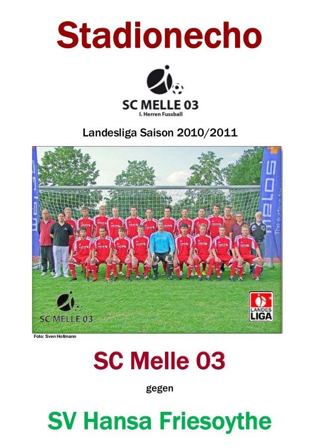 Stadionecho Landesliga Saison 2010/2011 Foto: Sven Hollmann SC Melle 03 gegen SV Hansa Friesoythe