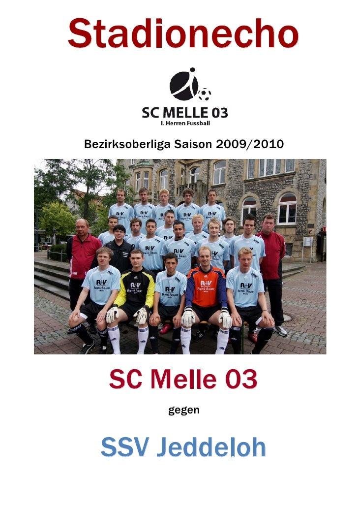 Stadionecho  Bezirksoberliga Saison 2009/2010         SC Melle 03              gegen     SSV Jeddeloh