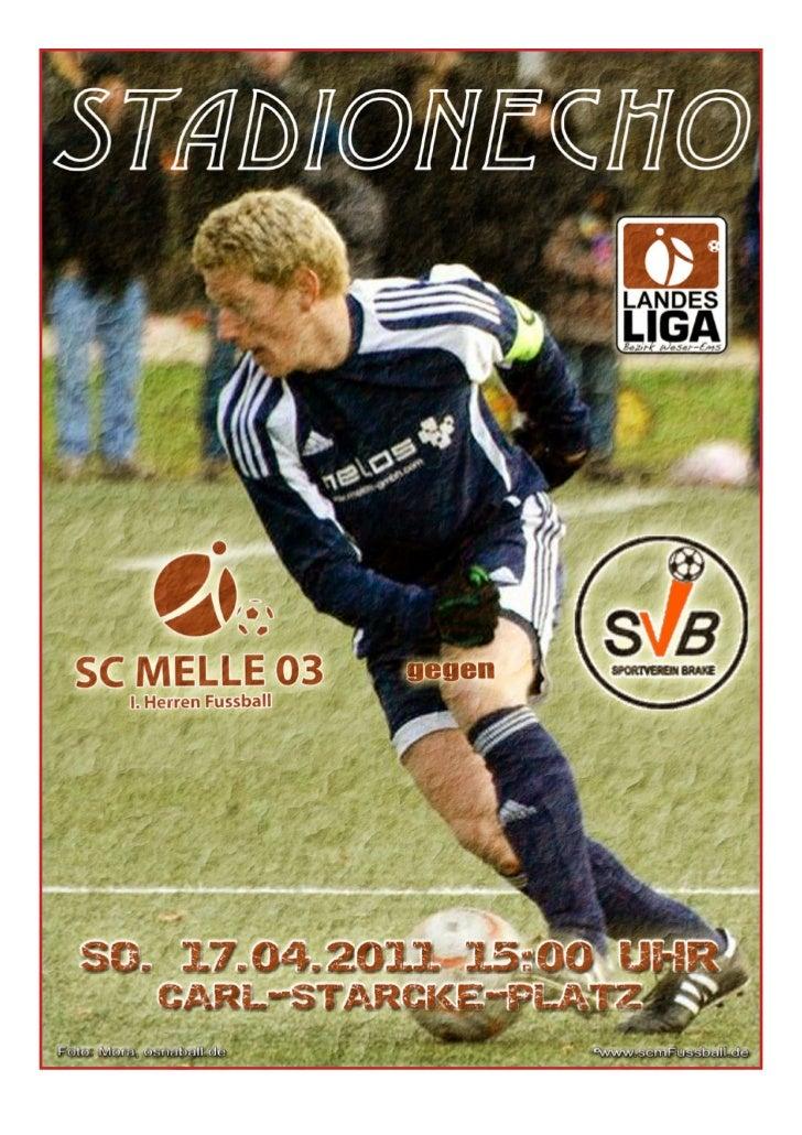 StadionechoSaison 2010/2011                   Stadionecho online, klick: www.scmfussball.de                               ...