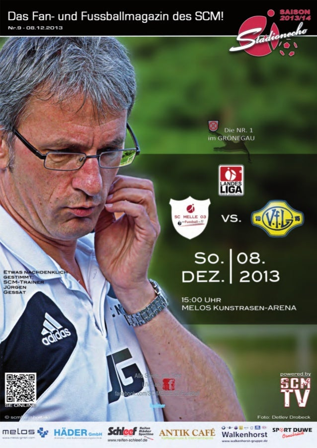 Stadionecho - Das Fussballmagazin des SC MELLE 03  Liebe Besucherinnen und Besucher, liebe Sponsoren! Hallo SC Melle 03 Fa...