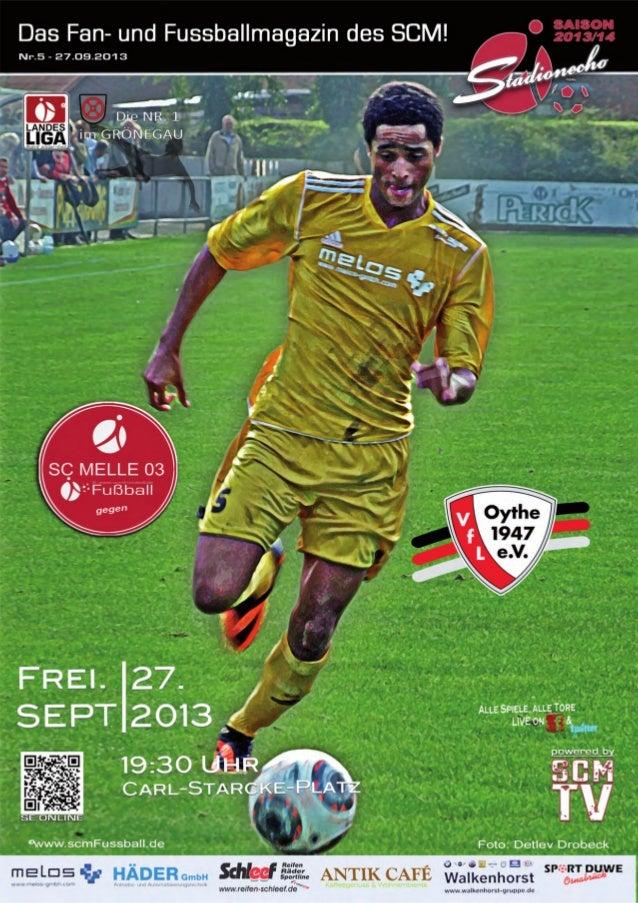 StadionEcho online scmFussball.de 3 Stadionecho - Das Fussballmagazin des SC MELLE 03 Liebe Besucherinnen und Besucher, li...