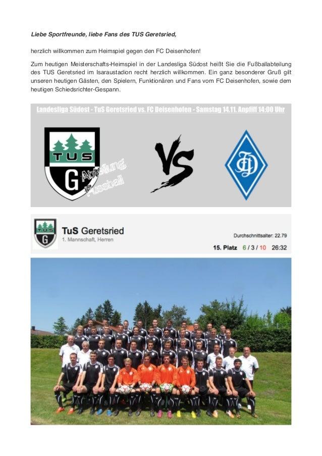 Liebe Sportfreunde, liebe Fans des TUS Geretsried,! ! herzlich willkommen zum Heimspiel gegen den FC Deisenhofen! ! !Zum h...