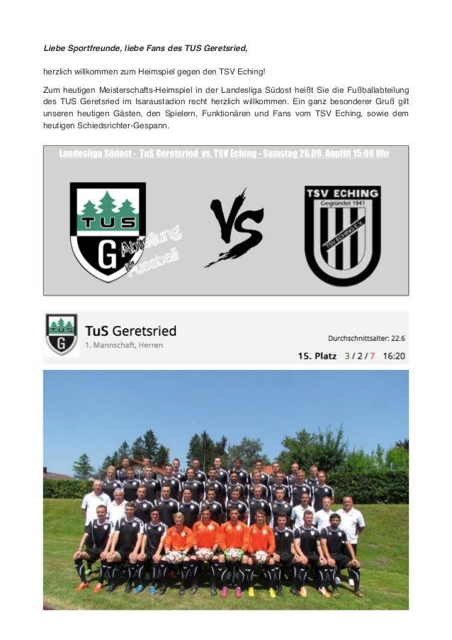 Liebe Sportfreunde, liebe Fans des TUS Geretsried,! ! herzlich willkommen zum Heimspiel gegen den TSV Eching! ! !Zum heuti...