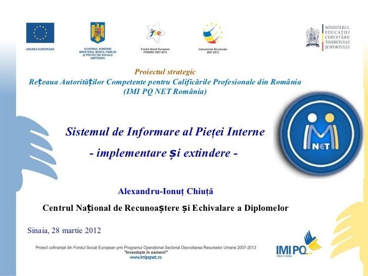 Proiectul strategicRețeaua Autorităților Competente pentru Calificările Profesionale din România                         (...