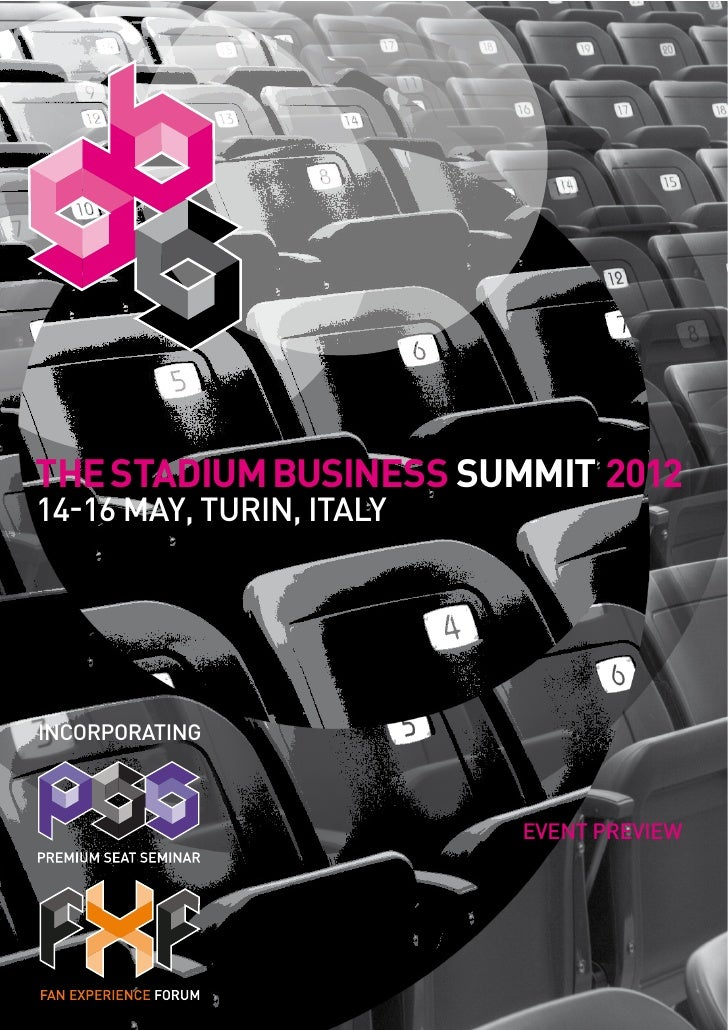 THE STADIUM BUSINESS SUMMIT 201214-16 MAY, TURIN, ITALYINCORPORATING                          EVENT PREVIEW