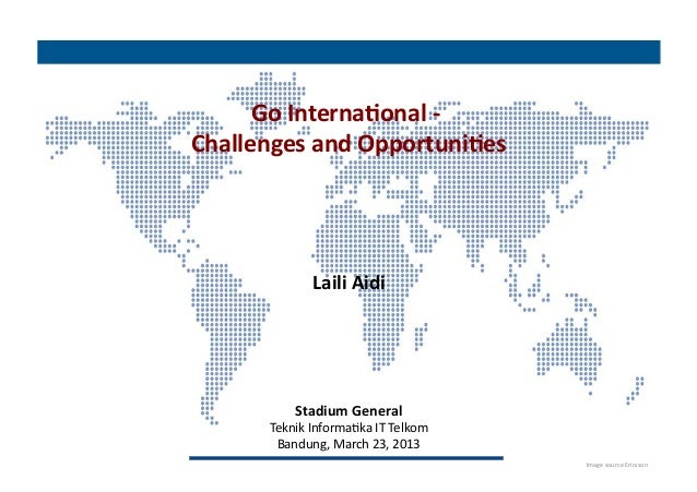 Go International: Challenges and Opportunities