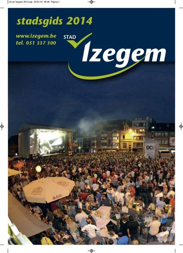 STADwww.izegem.be tel. 051 337 300 stadsgids 2014 Cover Izegem 2014.qxp 23/01/14 09:08 Pagina 1