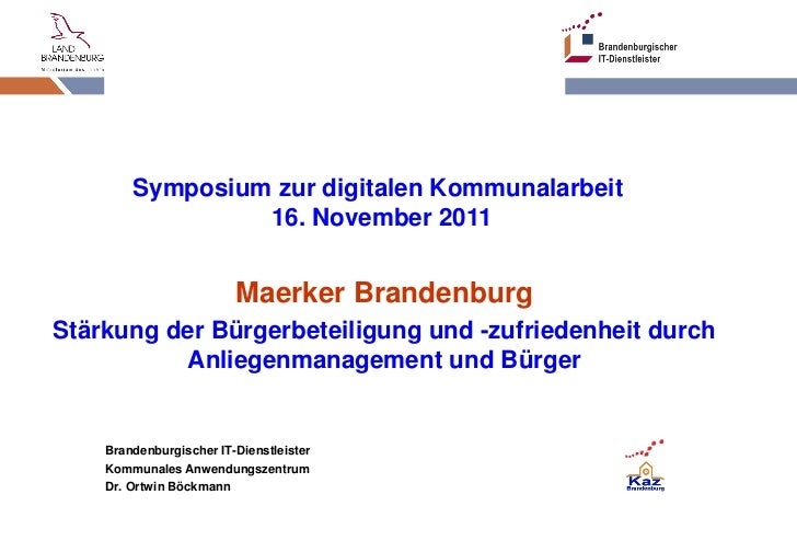 Symposium zur digitalen Kommunalarbeit                          16. November 2011                                  Maerker...