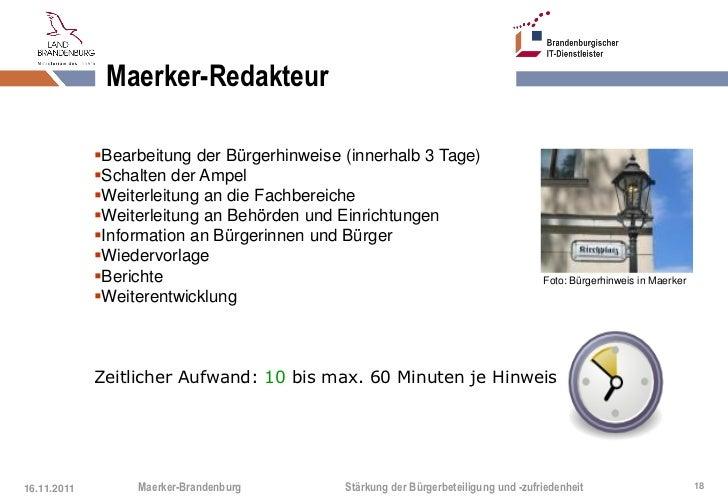 Maerker-Redakteur             Bearbeitung der Bürgerhinweise (innerhalb 3 Tage)             Schalten der Ampel          ...