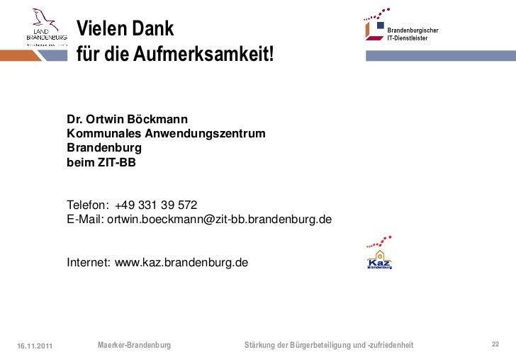 Vielen Dank              für die Aufmerksamkeit!             Dr. Ortwin Böckmann             Kommunales Anwendungszentrum ...