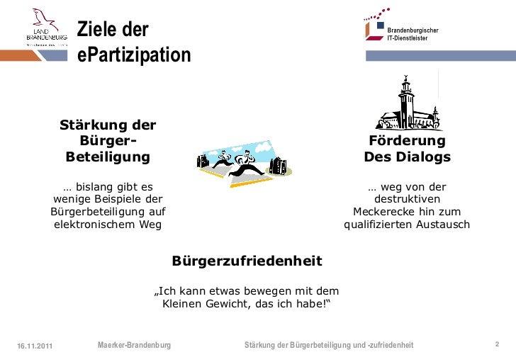 Ziele der               ePartizipation             Stärkung der                Bürger-                                    ...
