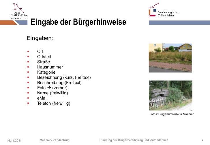 Eingabe der Bürgerhinweise             Eingaben:                 Ort                 Ortsteil                 Straße   ...