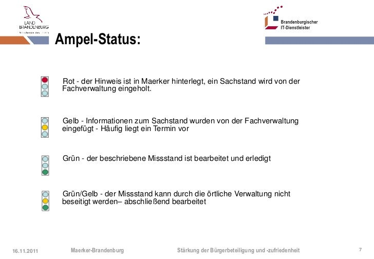 Ampel-Status:              Rot - der Hinweis ist in Maerker hinterlegt, ein Sachstand wird von der              Fachverwal...