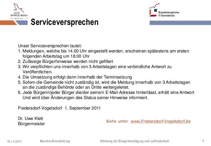 Serviceversprechen       Unser Serviceversprechen lautet:       1. Meldungen, welche bis 14.00 Uhr eingestellt werden, ers...