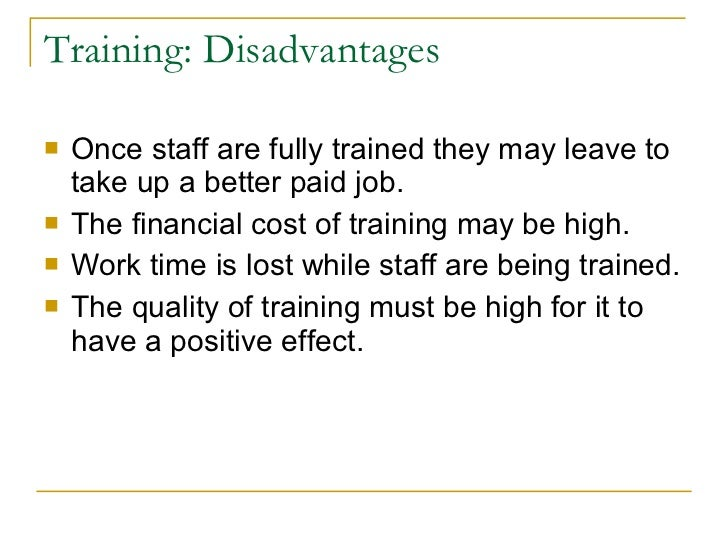 disadvantages of not training your staff