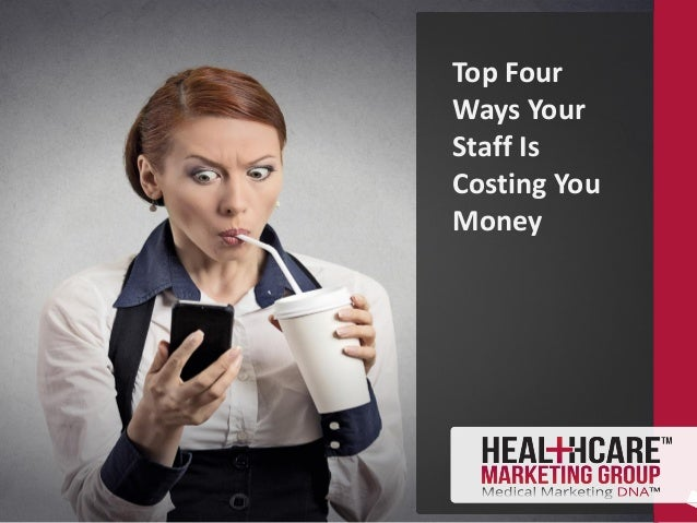 Top Four Ways Your Staff Is Costing You Money