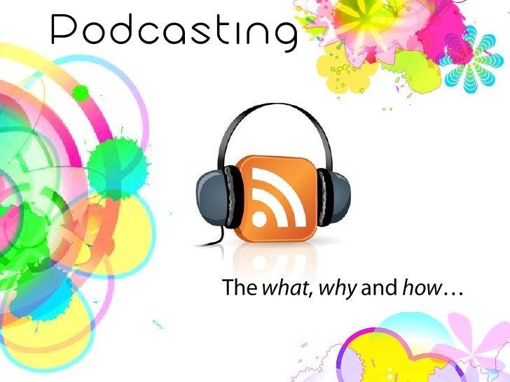 http://en.wikipedia.org/wiki/Podcast