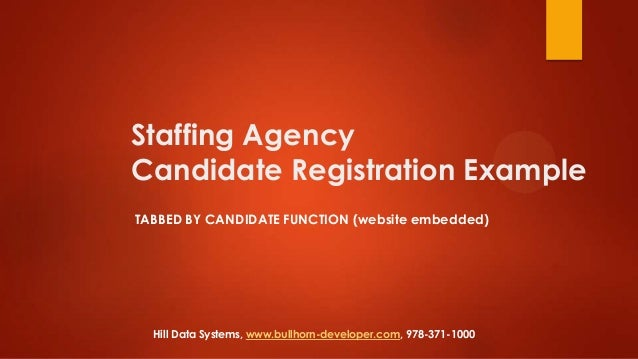 Staffing Agency Candidate Registration Example TABBED BY CANDIDATE FUNCTION (website embedded)  Hill Data Systems, www.bul...