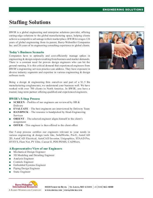 ENGINEERING SOLUTIONS8020ForsythBlvd. | St.Louis,MO 63105 | +1(314)862-8000www.bwir.com | info@bwir.comBWIR is a global en...