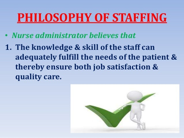 Staffing , duties and responsibilities of various categories
