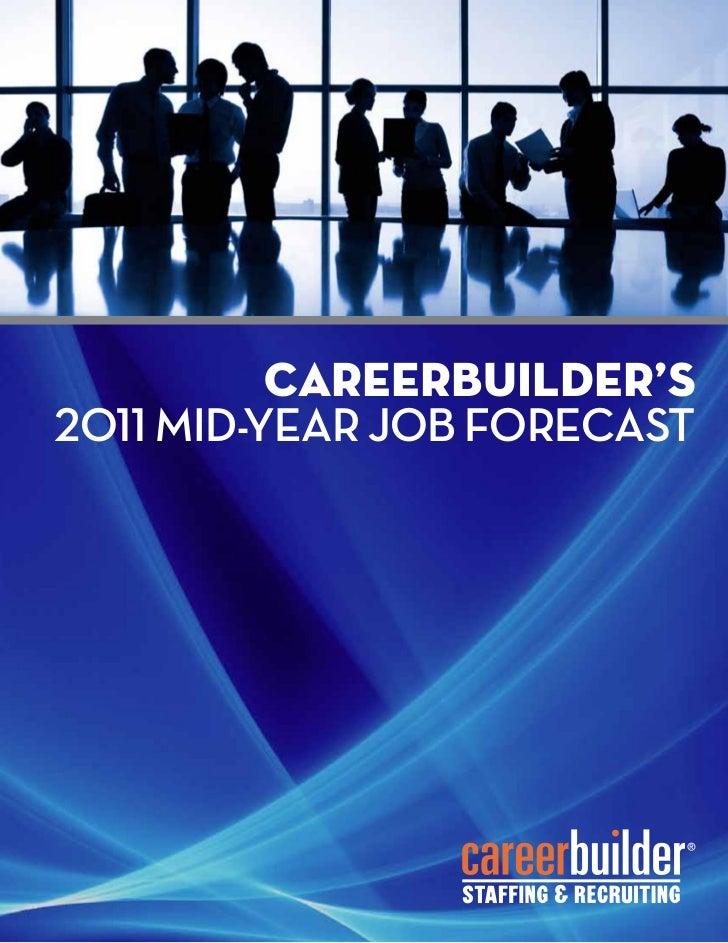 CareerBuilder's2011 Mid-Year Job Forecast