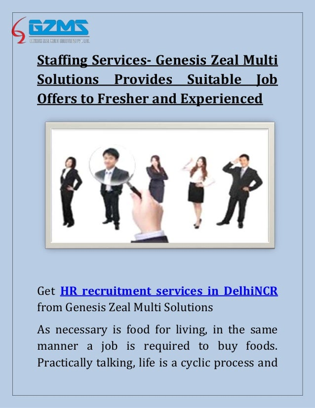 Staffing Services Genesis Zeal Multi Solutions Provides Suitable Job