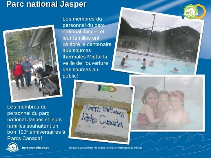 Parc national Jasper Les membres du personnel du parc national Jasper et leur familles ont célébré le centenaire aux sourc...