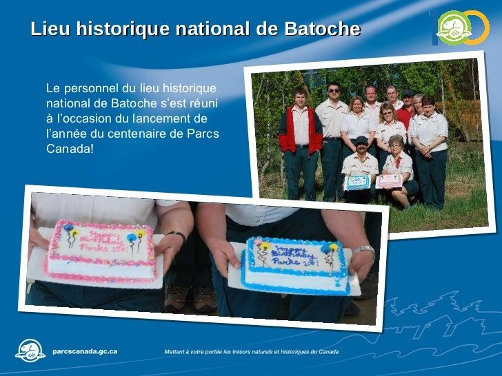 Lieu historique national de Batoche Le personnel du lieu historique national de Batoche s'est réuni à l'occasion du lancem...