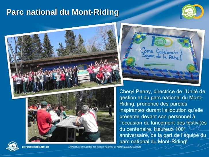 Parc national du Mont-Riding Cheryl Penny, directrice de l'Unité de gestion et du parc national du Mont-Riding, prononce d...