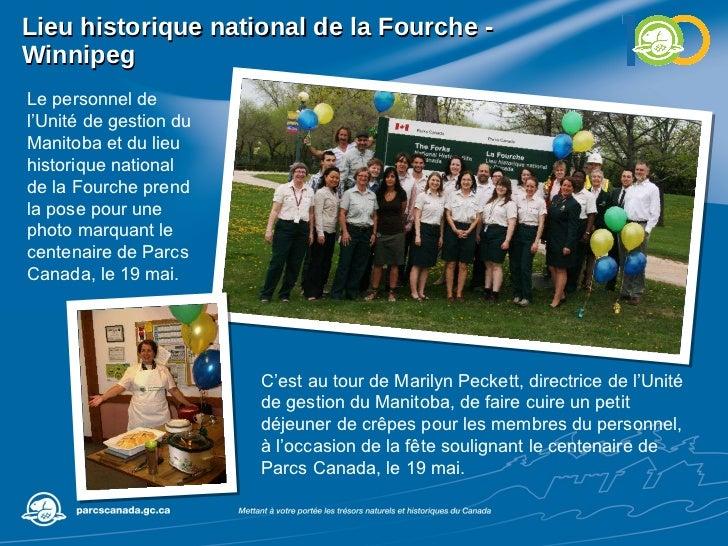 Lieu historique national de la Fourche - Winnipeg Le personnel de l'Unité de gestion du Manitoba et du lieu historique nat...