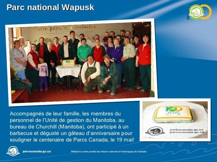 Parc national Wapusk Accompagnés de leur famille, les membres du personnel de l'Unité de gestion du Manitoba, au bureau de...