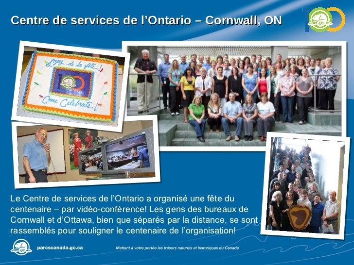 Centre de services de l'Ontario – Cornwall, ON Le Centre de services de l'Ontario a organisé une fête du centenaire – par ...