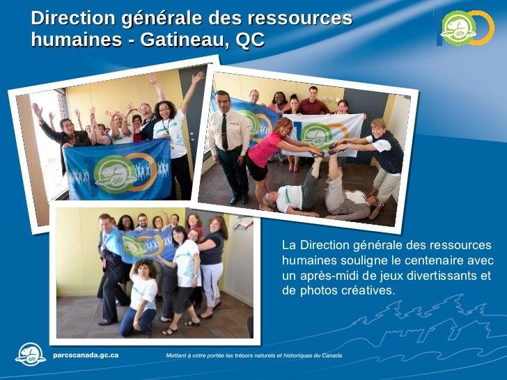 Direction générale des ressources humaines - Gatineau, QC La Direction générale des ressources humaines souligne le centen...