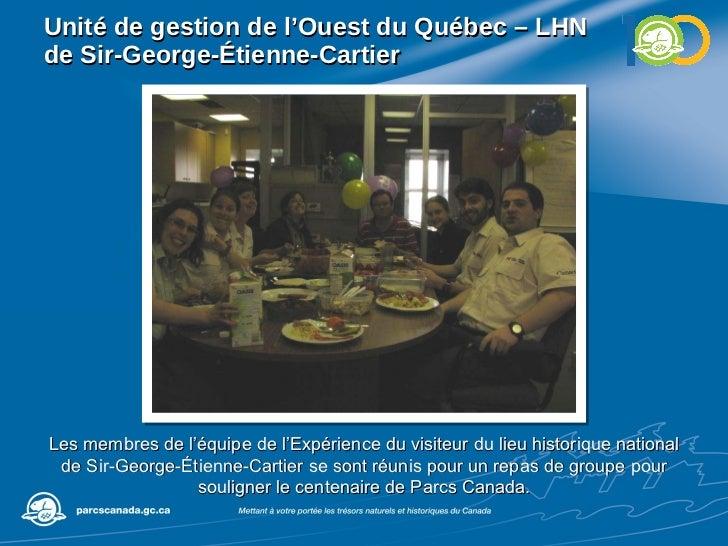 Unité de gestion de l'Ouest du Québec – LHN de Sir-George-Étienne-Cartier Les membres de l'équipe de l'Expérience du visit...