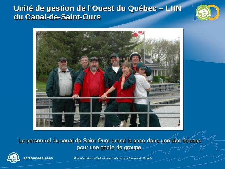 Unité de gestion de l'Ouest du Québec – LHN du Canal-de-Saint-Ours Le personnel du canal de Saint-Ours prend la pose dans ...
