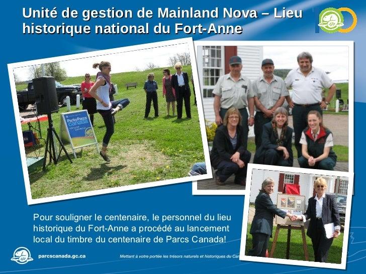 Unité de gestion de Mainland Nova – Lieu historique national du Fort-Anne Pour souligner le centenaire, le personnel du li...