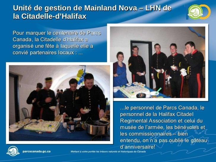 Unité de gestion de  Mainland Nova – LHN de la Citadelle-d'Halifax Pour marquer le centenaire de Parcs Canada, la Citadell...