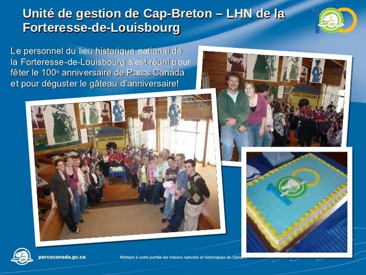 Unité de gestion de  Cap-Breton – LHN de la Forteresse-de-Louisbourg Le personnel du lieu historique national de la Forter...