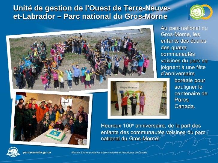 Unité de gestion de l'Ouest de Terre-Neuve-et-Labrador – Parc national du Gros-Morne Au parc national du Gros-Morne, les e...