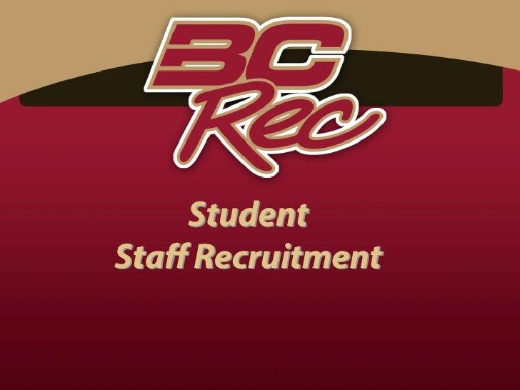 2012 - 2013 Student Staff Recruitment